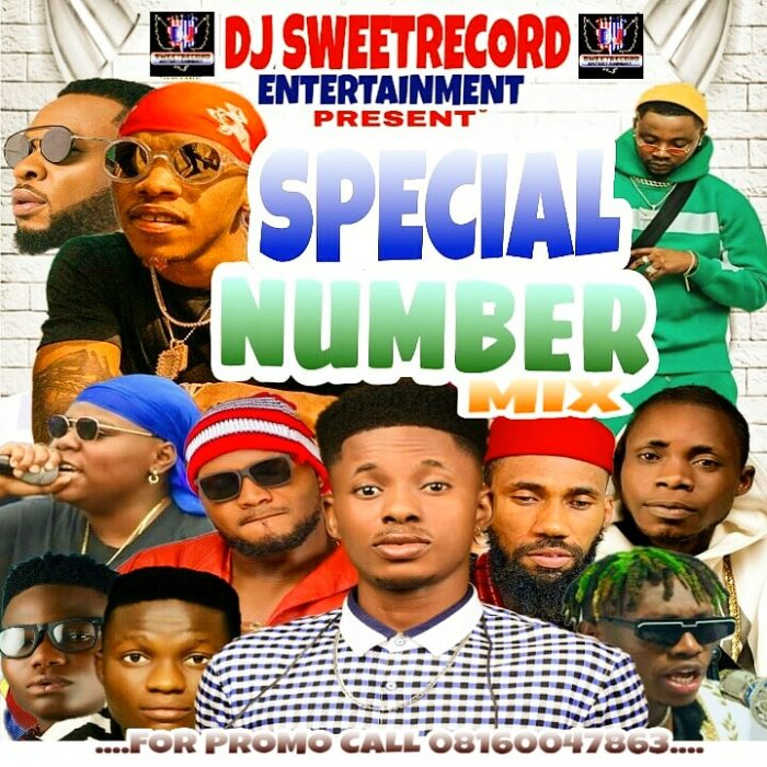 [Mixtape] Dj Sweet Record – Special Number