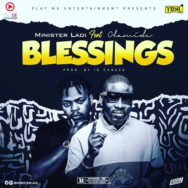 "Master Ladi – ""Blessings"" ft Olamide"