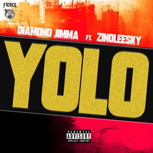 "Diamond Jimma – ""Yolo"" ft Zinoleesky"