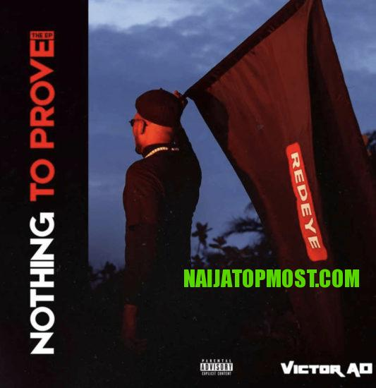"""[Album] Victor AD – """"Nothing To Prove"""" Ep"""